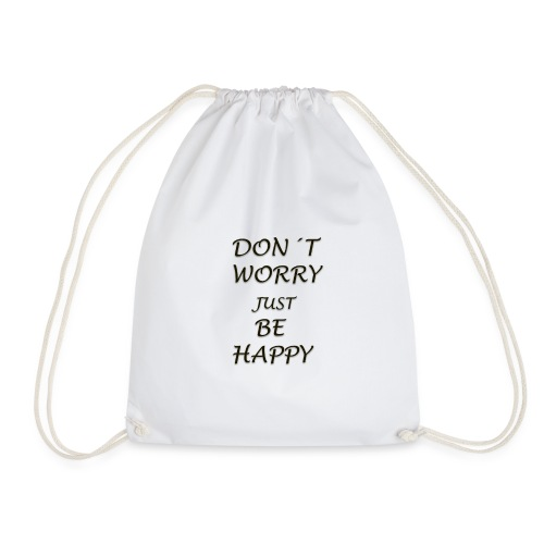 dont worry be HAPPY - Drawstring Bag