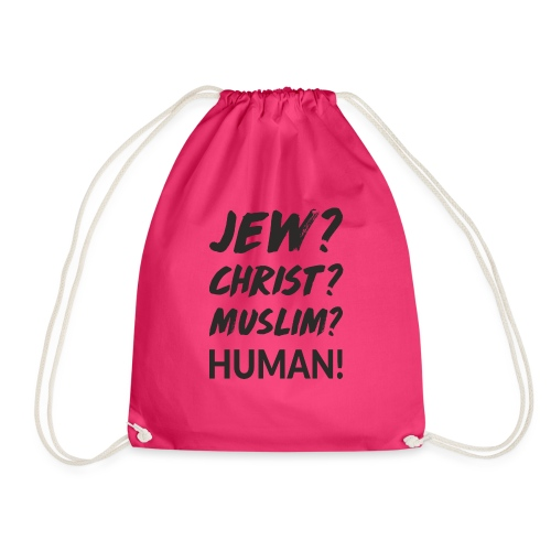 Jew? Christ? Muslim? Human! - Turnbeutel