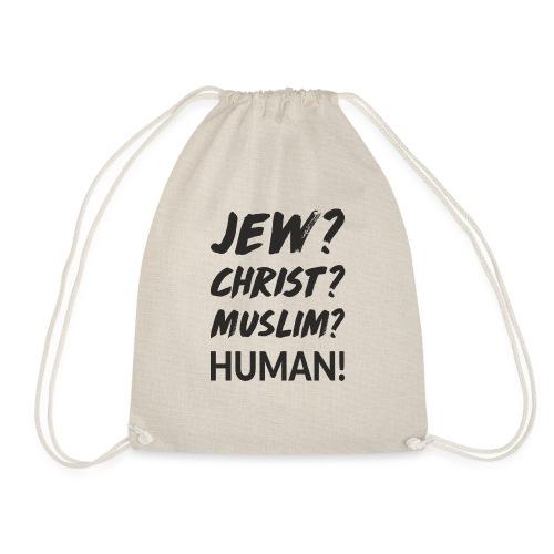 Jew? Christ? Muslim? Human! - Turnbeutel
