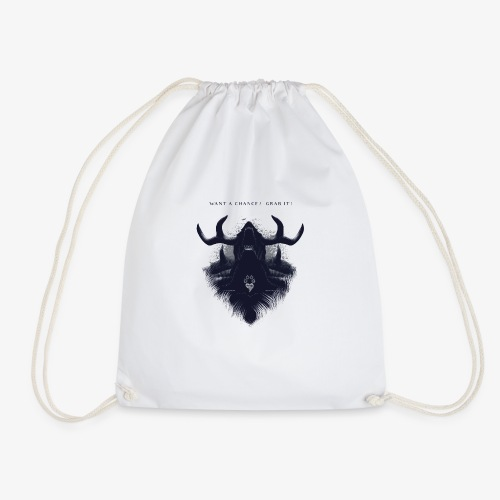 Want a chance? Grab it! - Drawstring Bag