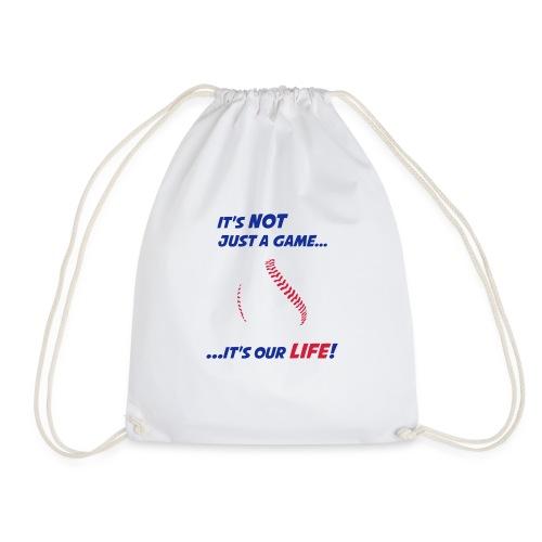 Baseball is our life - Drawstring Bag