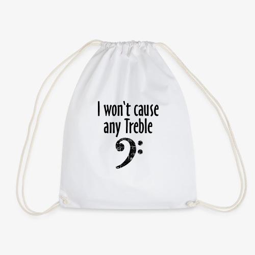 I won't cause any Treble Bass Design - Turnbeutel
