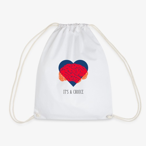 It's a choice - Drawstring Bag