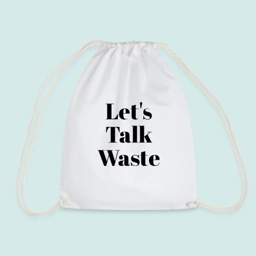 Let´s talk waste produkt - Turnbeutel