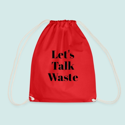 Let´s talk waste produkt - Turnbeutel