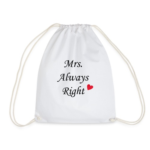 Mrs. Always Right - Turnbeutel
