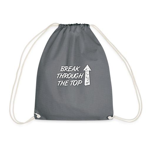 BreakThroughTheTop - Drawstring Bag