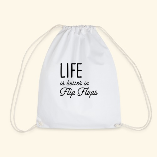 Life is better in Flip Flops - Turnbeutel