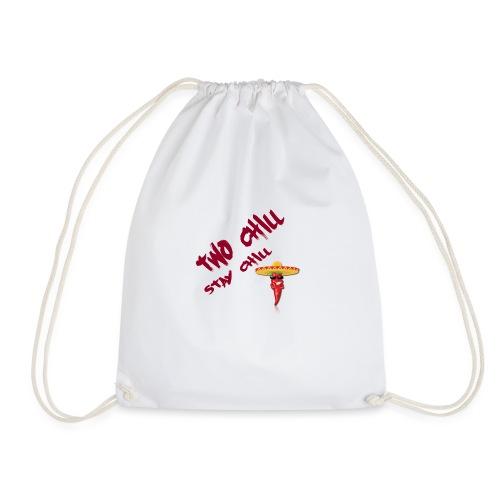 STAY CHILL SHIRT 2 - Gymnastikpåse