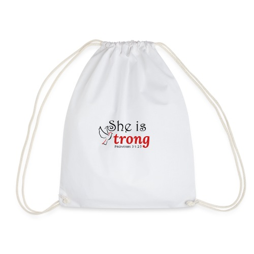 she is strong - Drawstring Bag