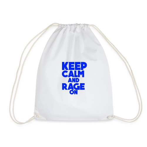 KeepCalmAndRageOn - Drawstring Bag