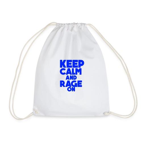 KeepCalmAndRageOn - Drawstring Bag