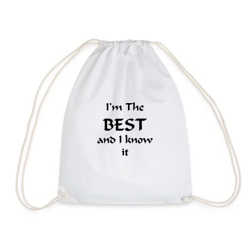 I'm the best and I know it - Sac de sport léger