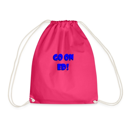 Go on Ed - Drawstring Bag