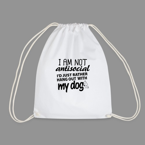 I'd just rather hang out with my dog! - Drawstring Bag