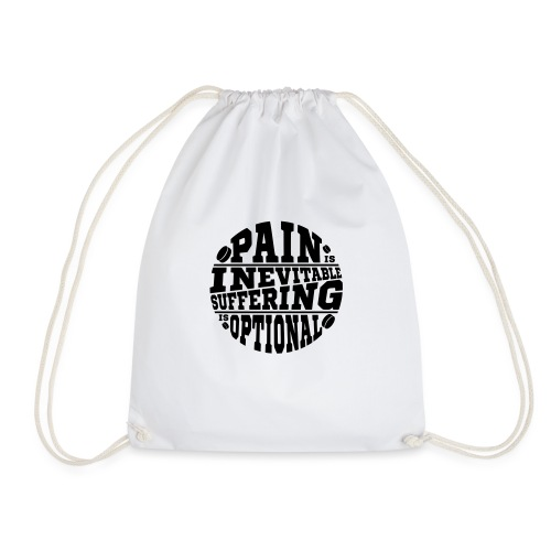 Pain is Inevitable Suffering is Optional (Hockey) - Drawstring Bag