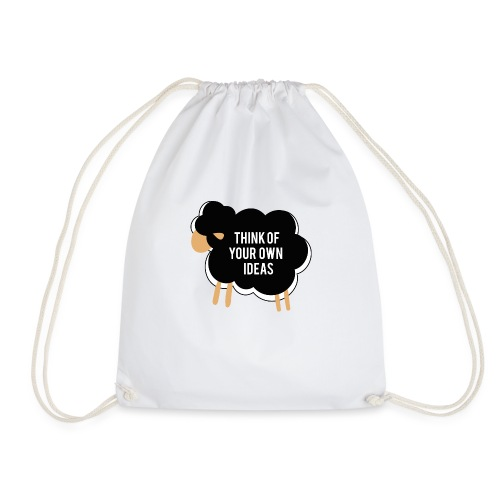 Think of your own idea! - Drawstring Bag