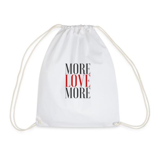 More Love - Love More - Drawstring Bag