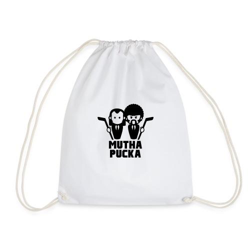 Mutha Pucka - Drawstring Bag