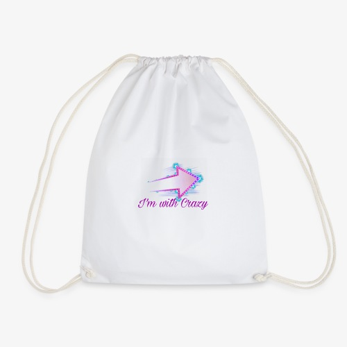 I'm with Crazy - Drawstring Bag