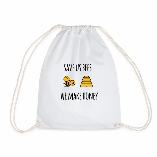 Save us bees we make honey