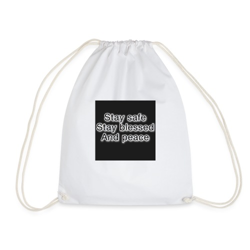Stay safe stay blessed and peace - Drawstring Bag