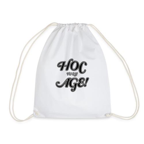 hoc age - tu es - Turnbeutel
