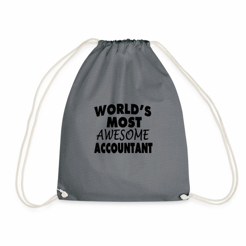 Black Design World s Most Awesome Accountant - Turnbeutel