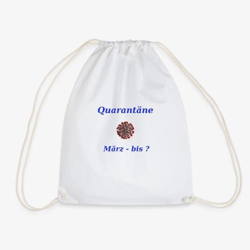 Quarantäne - Turnbeutel