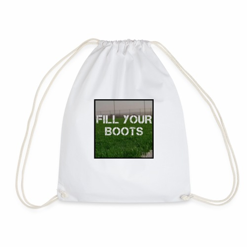 Fill Your Boots Logo - Drawstring Bag