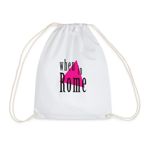 When in Rome.. - Drawstring Bag