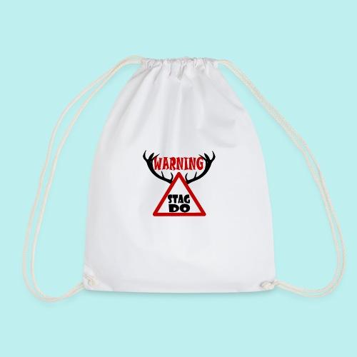 Warning Stag Do - Drawstring Bag