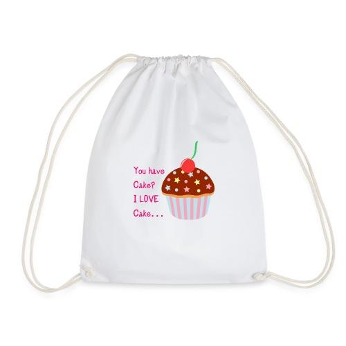You Have Cake? I LOVE Cake... - Drawstring Bag