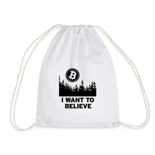 I Want to Believe ... - Bitcoin Shirt Design - Turnbeutel