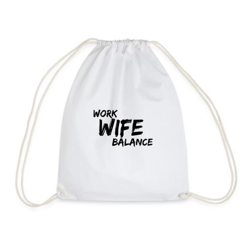 work wife balance - Turnbeutel