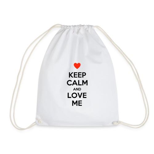 Keep calm and love me - Sacca sportiva