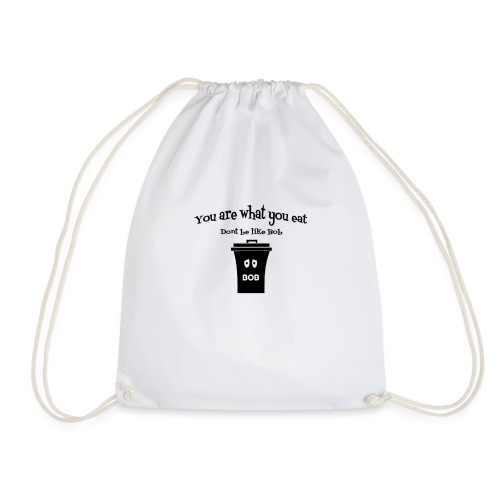 You are what you eat - Drawstring Bag