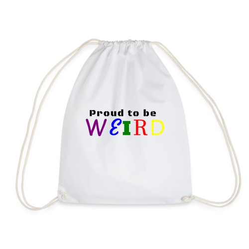 Proud to be weird Coffeemug - Drawstring Bag