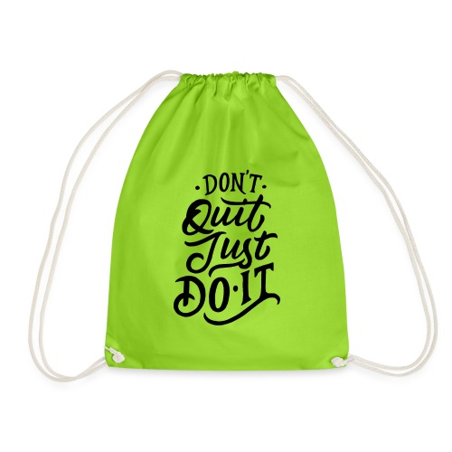 Don't quit just do it ! - Sac de sport léger