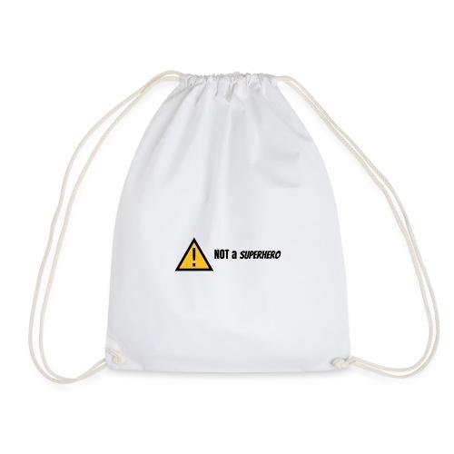 not a superhero - Drawstring Bag
