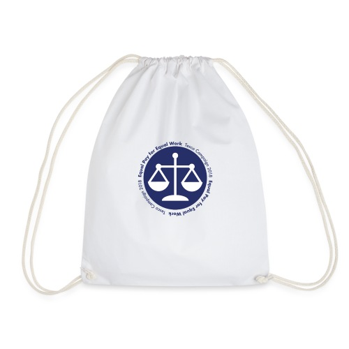Equal Work for Equal Pay - Drawstring Bag