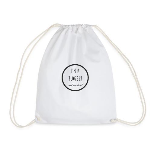 I'm a Blogger, ask me how! - Drawstring Bag