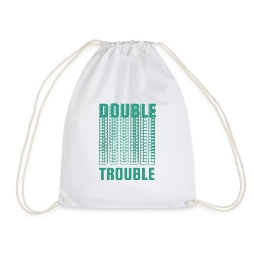 double trouble, double trouble, double trouble sher - Drawstring Bag