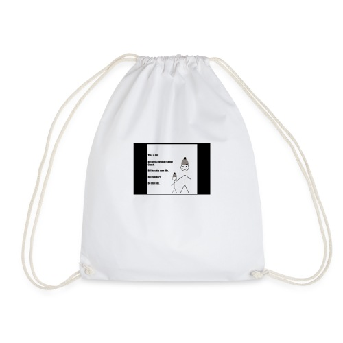 Be like BILL - Drawstring Bag