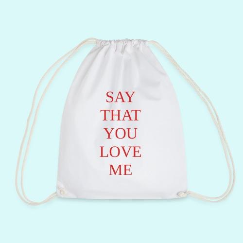 say that you love me - Sac de sport léger