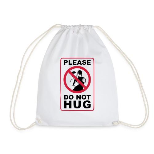 Bitte nicht umarmen! Haltet Abstand - Turnbeutel