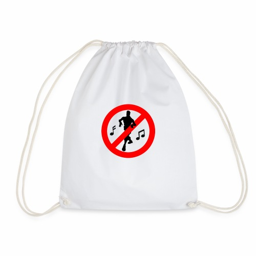 No Dancing Allowed - Drawstring Bag