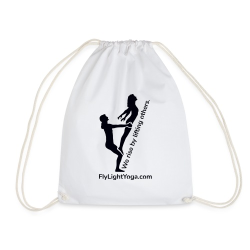AcroYoga: We rise by lifting others. - Drawstring Bag