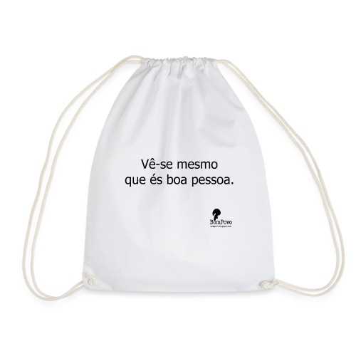 vesemesmoqueesboapessoa - Drawstring Bag