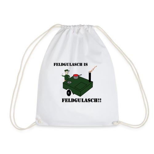 Feldgulasch is Feldgulasch!! - Turnbeutel